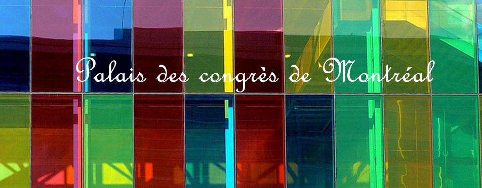 Montréal Palais des Congrès